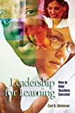 img - for Leadership for Learning: How to Help Teachers Succeed book / textbook / text book