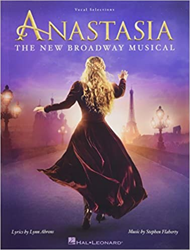 Vocal Selections Anastasia The New Broadway Musical