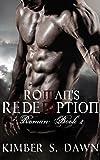 Roman's Redemption: Roman: Book II (Roman's Trilogy 2)