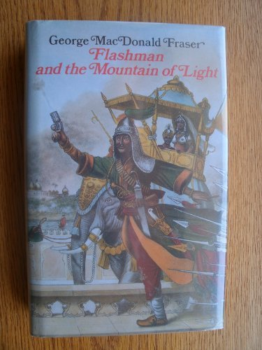 Flashman and the Mountain of Light by George MacDonald Fraser (1990-10-04)
