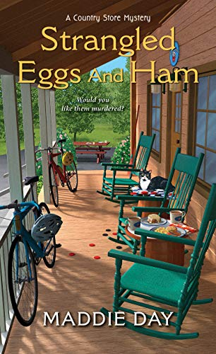 Strangled Eggs and Ham (A Country Store Mystery Book 6) by [Day, Maddie]