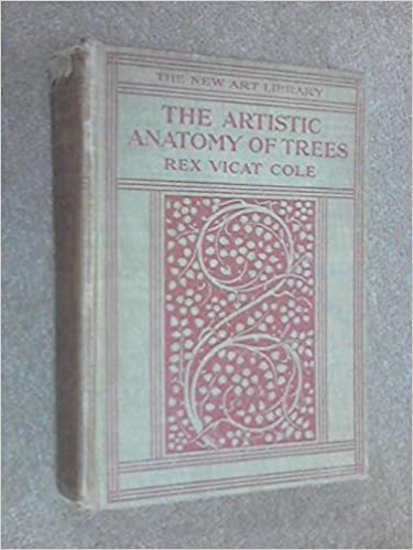 The Artistic Anatomy Of Trees Amazon Rex Vicat Cole Books