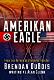 Amerikan Eagle:  The Special Edition