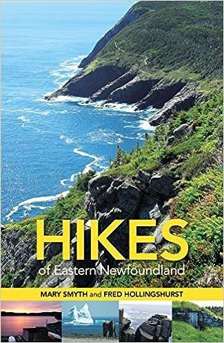 Book Hikes of Eastern Newfoundland by Smyth, Mary, Hollingshurst, Fred (2014)