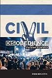 Civil Disobedience : The Israeli Experience, Ben-Noon, Chemi, 1557789169