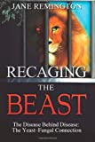 Recaging the Beast, Jane Remington, 1479318477
