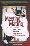 Meeting, Mating, and Cheating, Andrea Orr, 0131418084