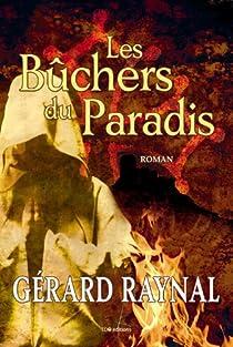 Les bûchers du Paradis par Raynal