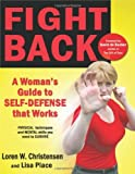 img - for Fight Back: A Woman's Guide to Self-defense that Works by Loren W. Christensen (2011-04-18) book / textbook / text book