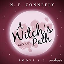 A Witch's Path Box Set: Books 1 - 3: Witch for Hire, A Witch's Path, A Witch's Trial Audiobook by N. E. Conneely Narrated by  Soundbooth Theater, Jeff Hays