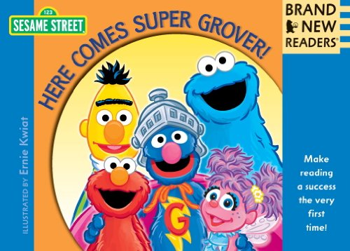 (Here Comes Super Grover!: Brand New Readers (Sesame Street)