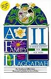 A Family Haggadah II, Shoshana Silberman and Rosalind Silberman, 0761352112