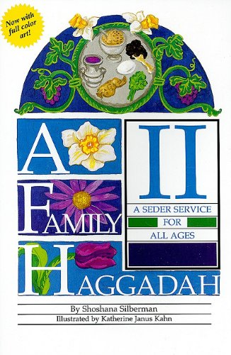 A Family Haggadah II (English and Hebrew Edition)