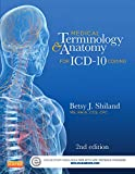 Medical Terminology and Anatomy for ICD-10 Coding, Shiland, Betsy J., 0323260179