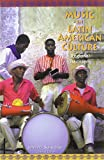 Music in Latin American Culture : Regional Traditions, Schechter, John M., 0495317403