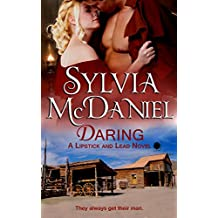 Daring (Western Historical Romance) (Lipstick and Lead series Book 4)