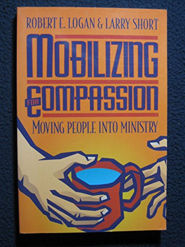 Mobilizing-for-Compassion-Moving-People-into-Ministry