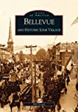 bellevue and historic lyme village oh images of america by bill drown 2002 11 06