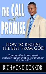 The Call with Promise: How to Receive the Best from God