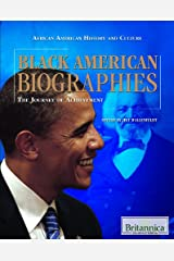 Black American Biographies: The Journey of Achievement (African American History and Culture) Library Binding