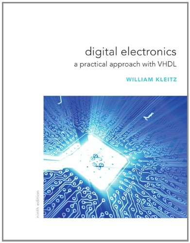Digital Electronics: A Practical Approach with VHDL (9th Edition)