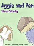 Aggie and Ben, Lori Ries, 1570915946