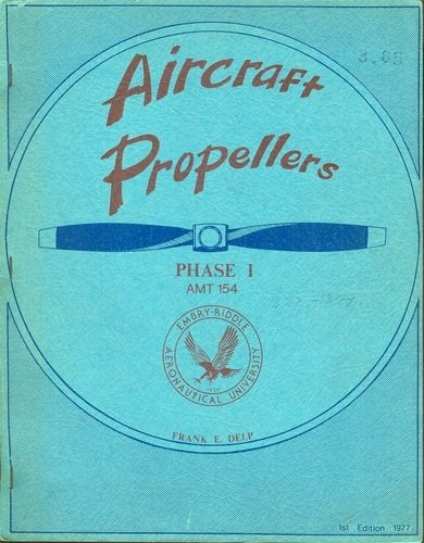 Aircraft Propellers: Phase I (AMT (Aircraft Propellers)