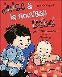 Jules Et Le Nouveau Bebe (French Edition)