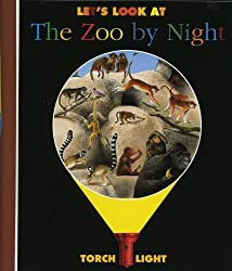 Let's Look at the Zoo at Night (First discovery: Torchlight)