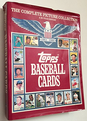 The Complete Picture Collection a 35-year History 1951-1985 Topps Baseball Cards