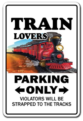Model Railroad Hobby - TRAIN LOVERS Parking Sign model railroad rr hobby| Indoor/Outdoor | 12