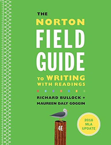 The Norton Field Guide to Writing with 2016 MLA Update: with Readings (Fourth Edition)