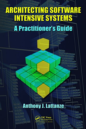 Download Architecting Software Intensive Systems: A Practitioners Guide Pdf