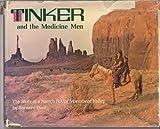 Tinker and the Medicine Man, Bernard Wolf, 0394823605