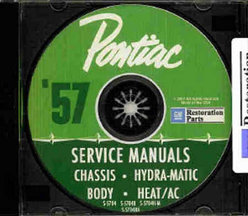 1957 PONTIAC FACTORY REPAIR SHOP & SERVICE MANUAL & FISHER BODY MANUAL CD Bonneville, Chieftain, and Star Chief (includes all convertibles and wagons). 57 ()