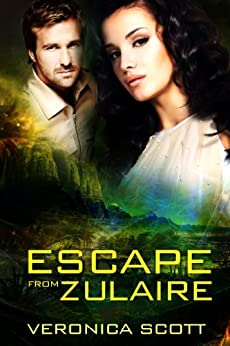 Escape From Zulaire: The Sectors SF Romance Series by [Scott, Veronica]