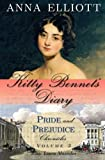 Kitty Bennet's Diary: Volume 3