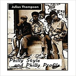 Philly Style and Philly Profile Audiobook