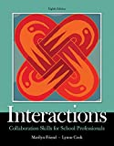 img - for Interactions: Collaboration Skills for School Professionals, Enhanced Pearson eText with Loose-Leaf Version - Access Code Package (8th Edition) (What's New in Special Education) book / textbook / text book