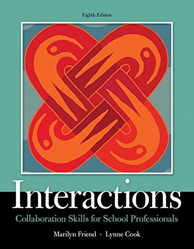134168542 - Interactions: Collaboration Skills for School Professionals, Enhanced Pearson eText with Loose-Leaf Version -- Access Code Package (8th Edition) (What's New in Special Education)
