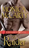 The Raider: A Highland Guard Novel (The Highland Guard Book 8) by  Monica McCarty in stock, buy online here