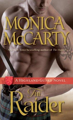 (The Raider: A Highland Guard Novel (The Highland Guard Book 8))