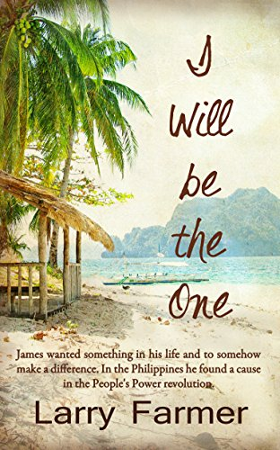 Book: I Will Be the One by Larry Farmer