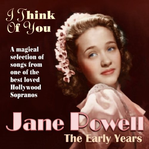 I Think Of You - The Early Years - A Magical Selection Of Songs From One Of The Best Loved Hollywood - Pool Powell
