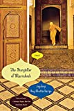 Image of The Storyteller of Marrakesh: A Novel