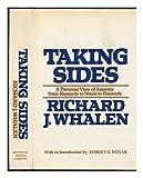 Taking Sides, Richard J. Whalen, 0395172217