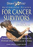 Starrpower Restorative Pilates for Cancer Survivors, Starr Carson Cleary, 1439269459