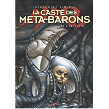 CASTE DES MÉTA-BARONS T03 (LA)