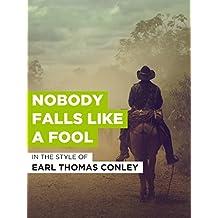 Nobody Falls Like A Fool