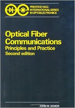 Optical Fiber Communications (2nd Edition)